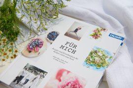 cover-fuer-buch-fuer-mich-Rezepte & Verwöhnideen für Körper, Geist und Seele-Foto-Maike-Helbig-fuer-www.myotherstories.de