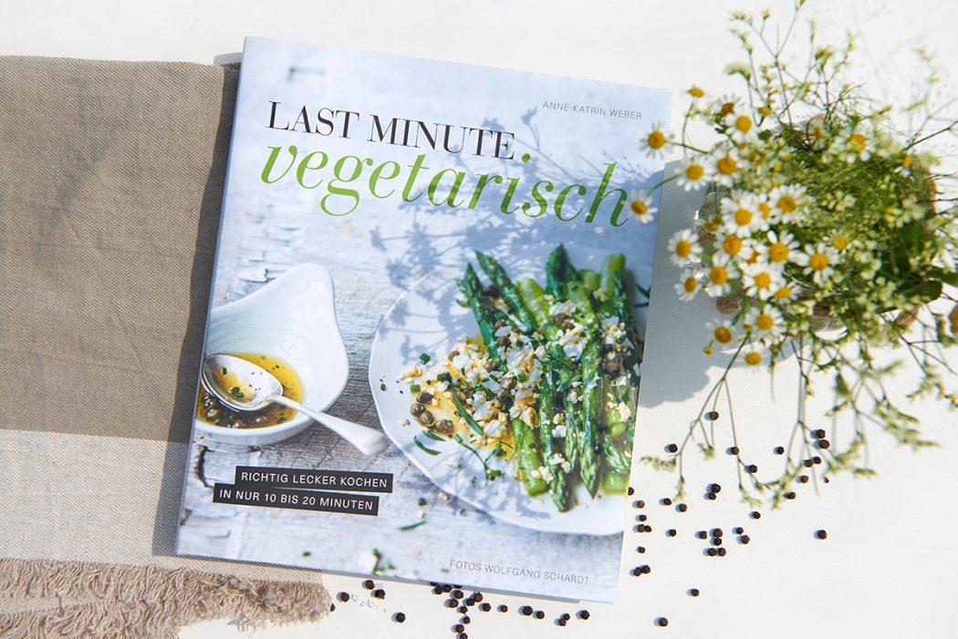 Buchcover-Last-Minute-Vegetarisch-So-schnell-geht-gesunde-Küche-Foto: Maike Helbig / www.myotherstories.de